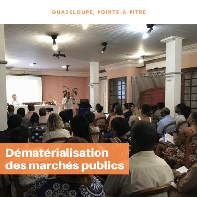 Conférence sur la dématérialisation des marchés publics en Guadeloupe
