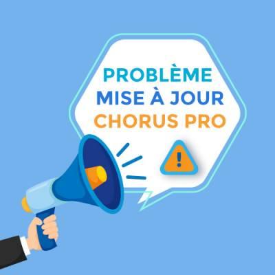 problème mise à jour chorus pro